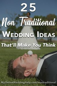 "25 Non-traditional Wedding Ideas You May Not Have Thought About. Some simple and unique twists on a classic ceremony (like having parents ""take in"" instead of ""give away""). Others are creative ideas (like paper flowers or dessert centerpieces). All will get you thinking. Don't miss number 17, my favorite. On the My Online Wedding Help Budget Wedding Planning Advice Blog #BudgetWeddingBlog #MyOnlineWeddingHelp #NontraditionalWeddingIdeas #WeddingIdeas"