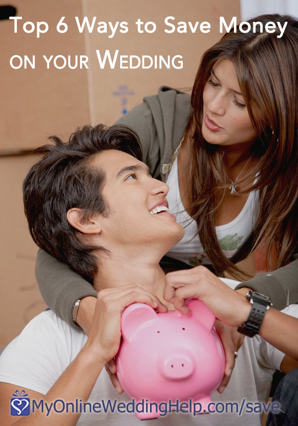 6 different wedding ideas for saving money. Tips to and strategies for staying on budget but still having a dream wedding. Learn more by reading on the My Online Wedding Help blog. #MyOnlineWeddingHelp #WeddingIdeas #WeddingSavings #WeddingBudget