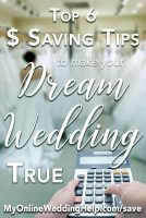 Tips for saving money when your dream wedding is on a budget. Six ideas for budget wedding planning that will help you keep what's important and stay inexpensive. Tap and read on the My Online Wedding Help blog. #BudgetWeddingBlog #DreamWeddingTips #MyOnlineWeddingHelp #WeddingonaBudget #WeddingPlanning #BudgetWedding #InexpensiveWedding