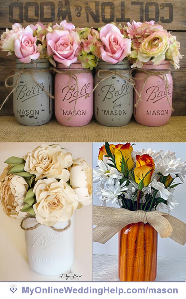 Simple ideas for mason jar centerpieces with flowers. Great for weddings or other events. Learn more about how to make the bottom right one with carrots (Easter or spring?) And where to purchase the painted jars. Plus the paper flowers at bottom right. On the My Online Wedding Help blog. #MasonJarWedding #SpringWedding #WeddingCenterpieces