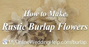 How to Make Rustic Burlap Fabric Flowers