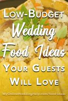 Low-Budget Wedding Food Ideas Your Guests Will Love