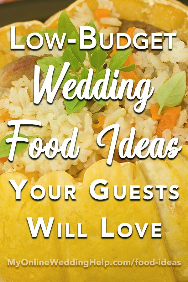Low-Budget Wedding Food Ideas Your Guests Will Love - My Online ...