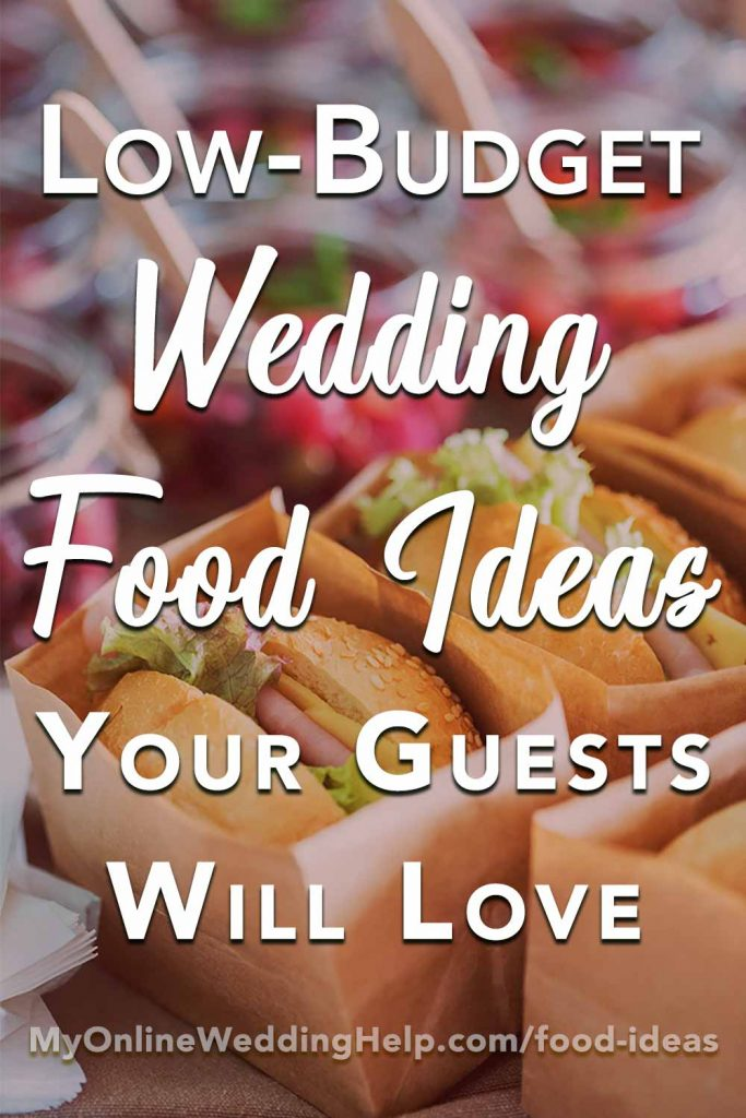 Wedding reception food tips and ideas on a budget. A low budget doesn't have to mean a boring wedding menu. Here are ideas for making your food unique while still keeping the costs low.