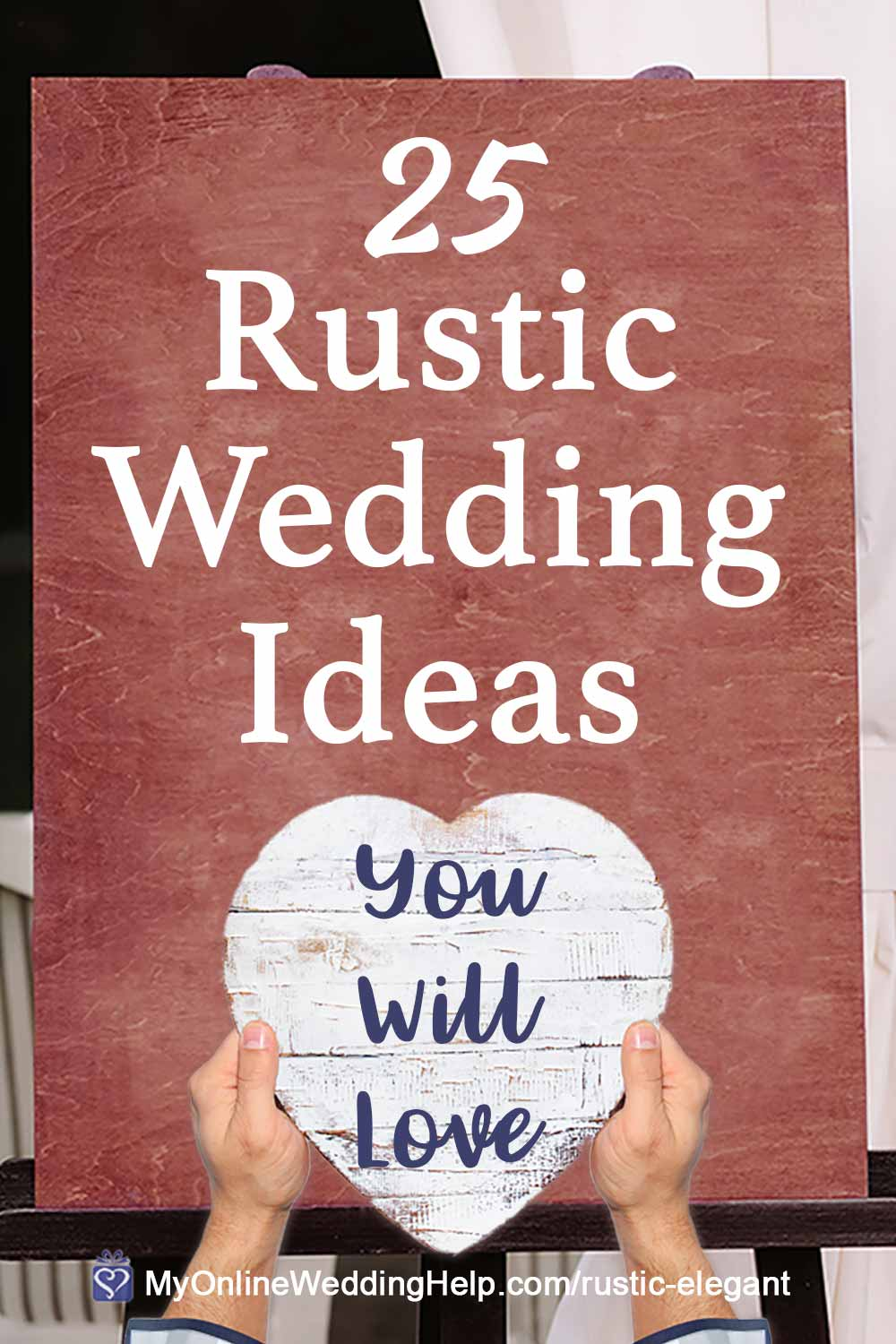 25 Rustic Elegant Wedding Ideas You Will Love - My Online Wedding ...