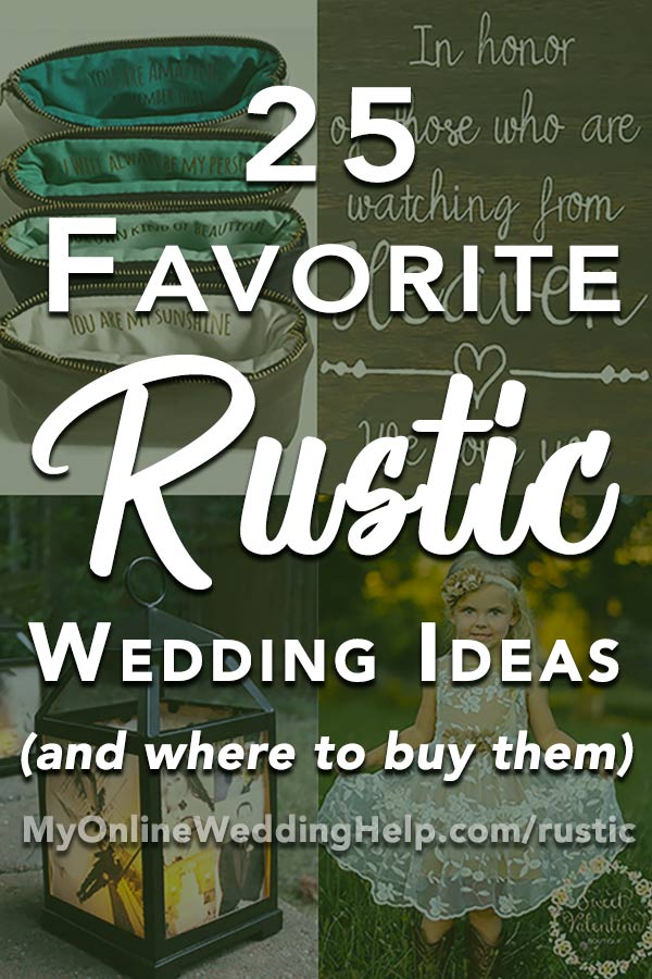 Elegant country rustic wedding ideas you will love, plus a few planning tips for brainstorming your own rustic wedding with sophisticated details. #rusticweddingideas #MyOnlineWeddingHelp #countrywedding #countryweddingideas