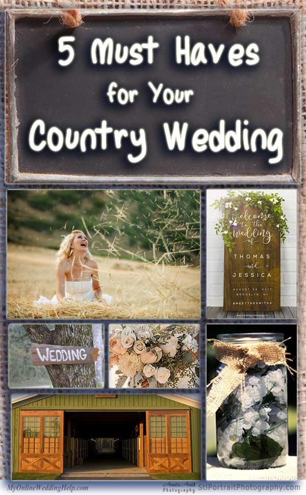 5 must haves for your country wedding my online wedding help rustic country wedding ideas ideas for the venue like a barn reception junglespirit