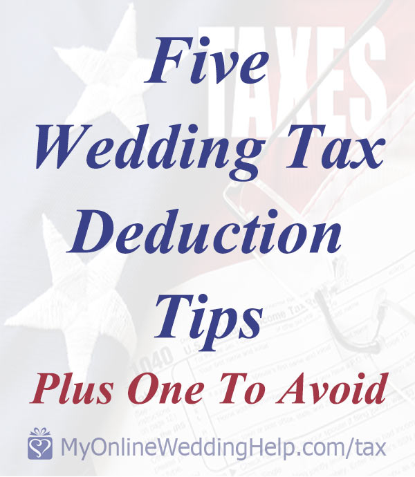 Save now to follow later. Wedding tax deduction tips. When you are wedding planning on a budget every dollar counts! Use these to save money on your wedding by donating and other action after you are wed. Tap to read the ways your wedding expenses can help you save on taxes. On the My Online Wedding Help blog. #MyOnlineWeddingHelp #BudgetWeddingBlog #WeddingTaxes #TaxDeductionTips #SaveonWedding #WeddingExpenses #BudgetWedding