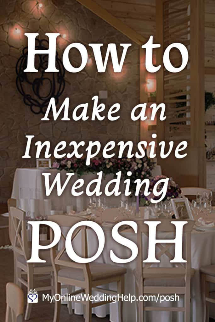 How to Make an Inexpensive Wedding Posh