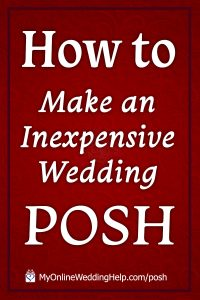 5 Ways to have a Posh, Luxury-Look Wedding on a Small Budget 3
