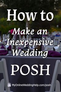 5 Ways to have a Posh, Luxury-Look Wedding on a Small Budget 4