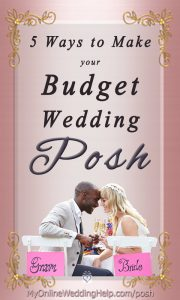 5 Ways to have a Posh, Luxury-Look Wedding on a Small Budget 6
