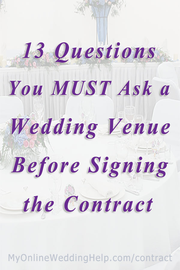 Wedding venue questions to ask. Tips before signing a contract, related to what's included or not, what happens if ________, etc. Useful when planning a wedding yourself. Several are handy to know if you are having a budget wedding. Tap to read. And don't miss number 9! #BudgetWeddingBlog #WeddingVenueQuestions #WeddingContract #MyOnlineWeddingHelp #WeddingPlanningTips #WeddingContract #BudgetWeddingTips #WeddingVenueTips