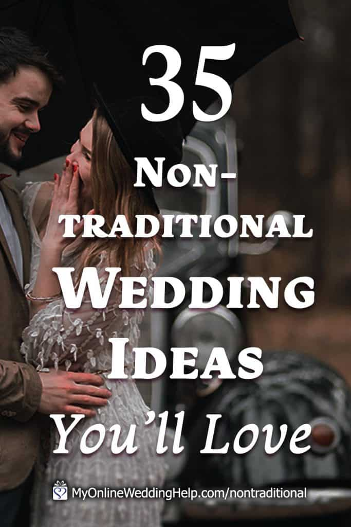 35 Non-Traditional Wedding Ideas. Inspiration for planning the wedding ceremony, wedding outfits, etc. As well as alternative reception ideas, what to do instead of a wedding, unconventional wedding officiants, and anti wedding ideas.