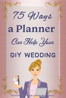 Title image for 75 Ideas for How a Wedding Planner Can Help Your DIY Wedding