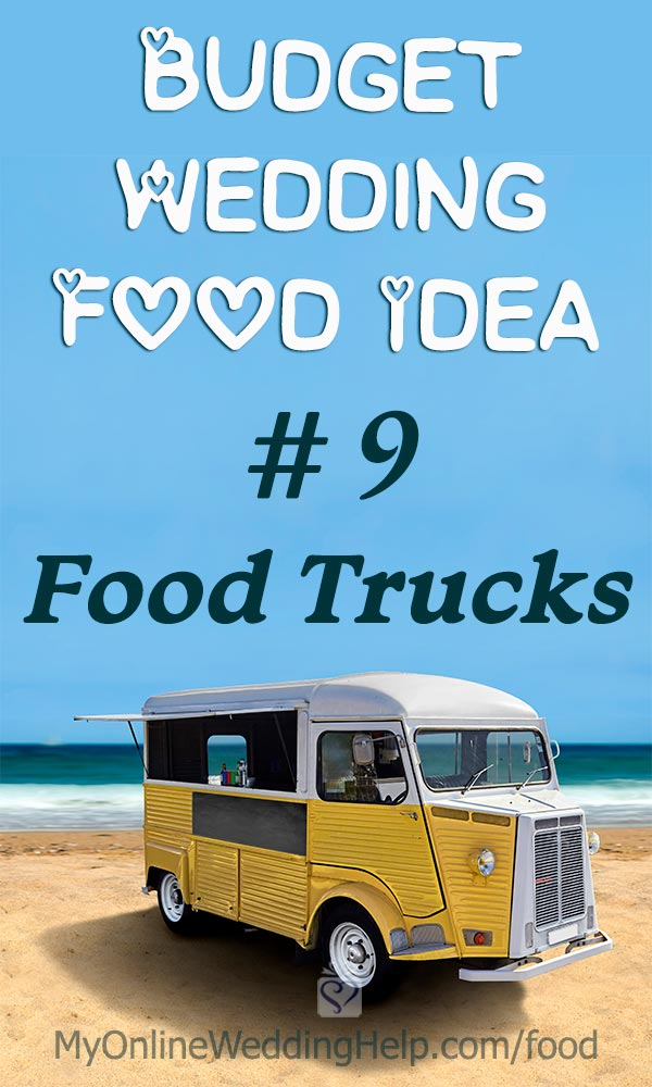 Budget wedding food idea: hire food trucks. You can have simpler and less food while making the event a unique experience. Nontraditional to the max. #WeddingIdeas #WeddingFood