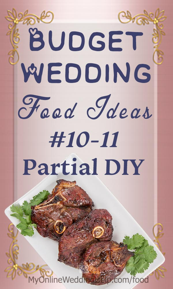 Wedding food ideas on a budget numbers 10 and 11. Split the responsibilities with a caterer. DIY the appetizers or sides. And have a vendor make a signature entree. Others include ... Read it on the My Online Wedding Help blog. #WeddingIdeas