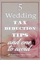 5 Wedding Tax Deduction Tips and One to Avoid