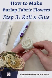How to Make Burlap Fabric Flowers. Step 3: Roll and Glue