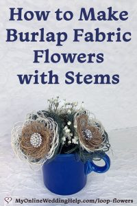 How to make burlap fabric flowers with stems.