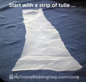 Start with a strip of tulle (veil material) to wrap your wedding veil comb. It doesn't have to be neat. Read full instructions for wrapping and attaching a comb to your bridal veil on the My Online Wedding Help blog. #VeilComb #DIYVeil