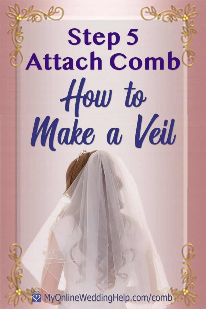 How to attach a comb to your wedding veil. This is step 5 in the How to Make a Bridal Veil series. Read and watch on the My Online Wedding Help blog. #WeddingVeil #DIYVeil