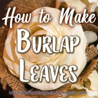 Making Burlap Flower Leaves
