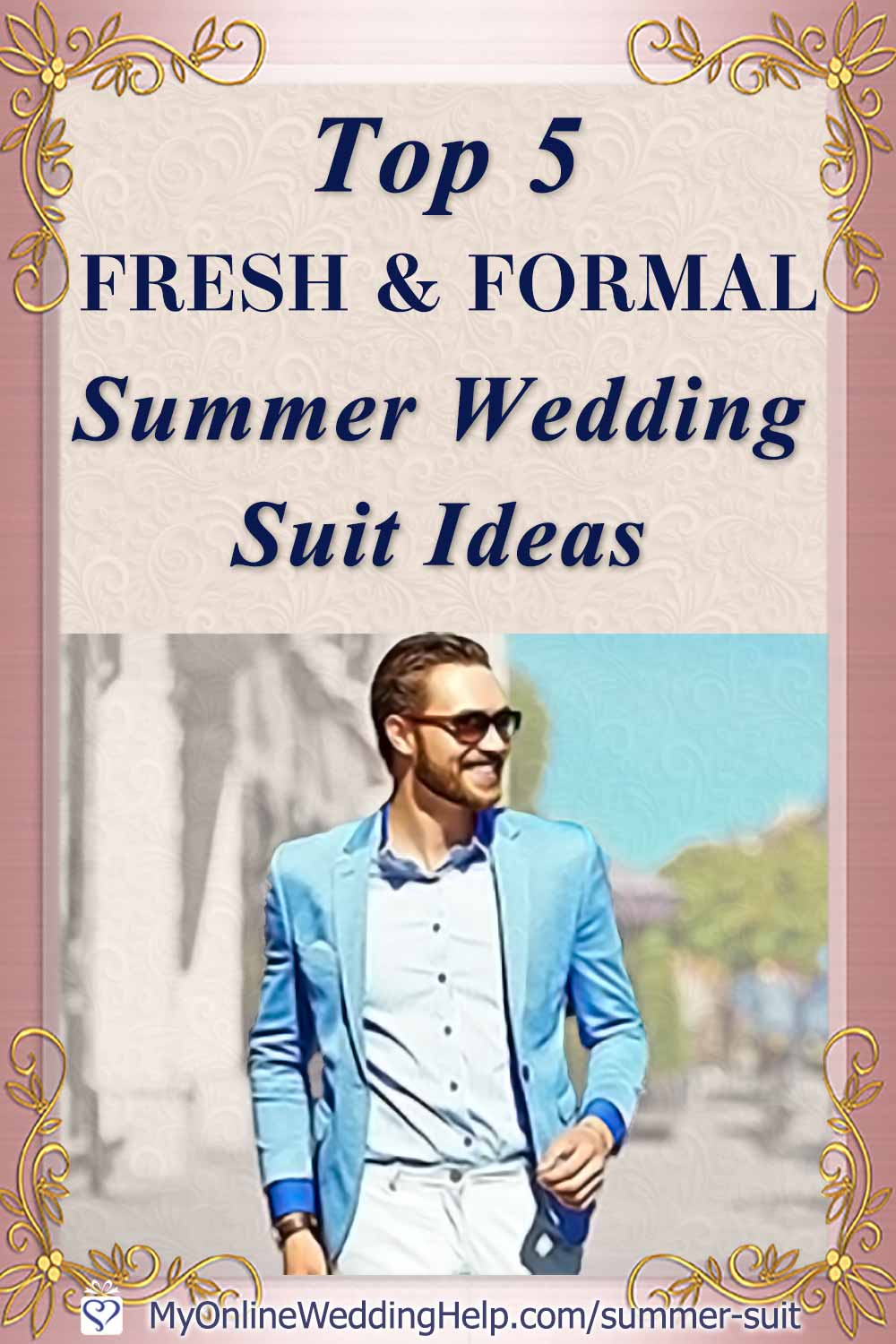 Ideas for putting together a classy men's summer wedding suit that's both formal and comfortable. These five ideas will have your guy outfitted in attire that's both appropriate and fresh. Whether he's a guest, groomsman, or groom. First, suit construction is key. Next, ... read them all on the My Online Wedding Help Blog. #WeddingOutfits #SummerWedding #Groomswear #Groomsmen #SummerSuit #FormalAttire