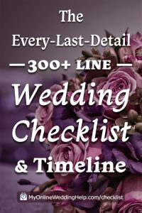 Your Complete Wedding Checklist. 10 Steps plus Timeline. 3