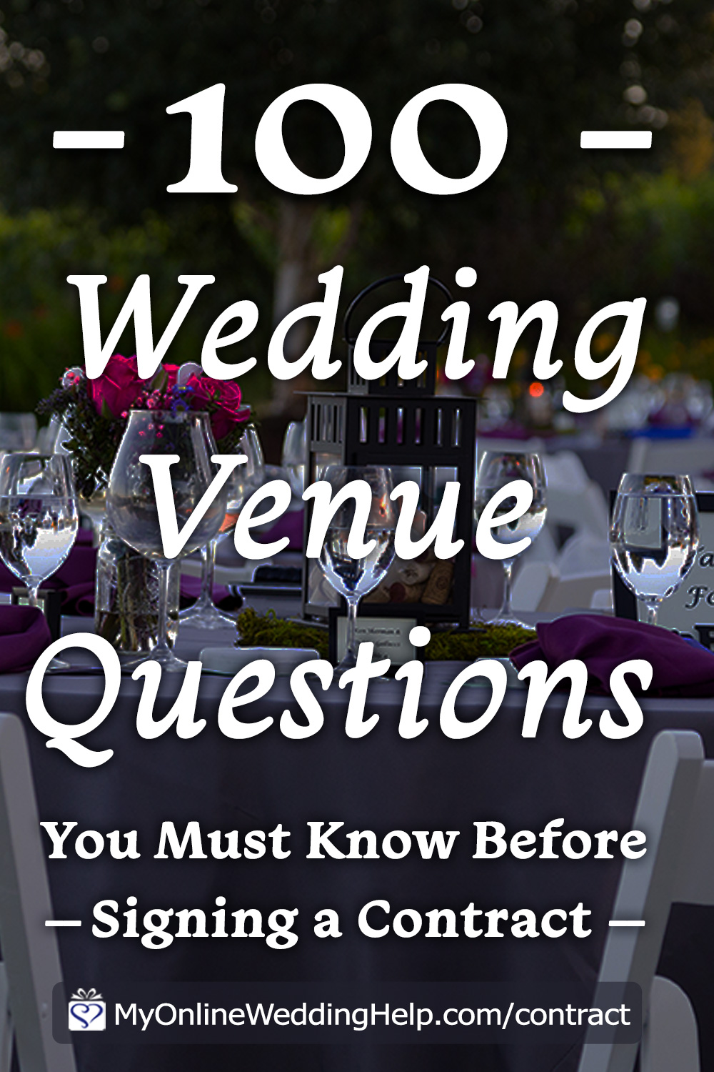 Complete 100 Questions to Ask Your Wedding Venue Guide - My