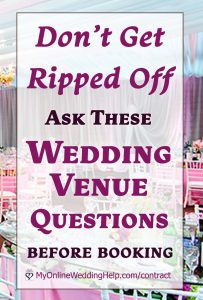 Ask These Wedding Venue Questions Before Booking. Don't Get Ripped Off.