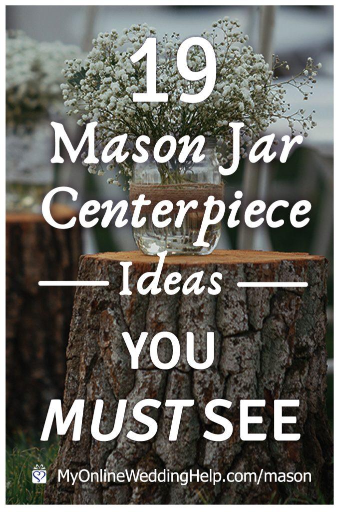 19 Mason Jar Centerpiece Ideas You Must See