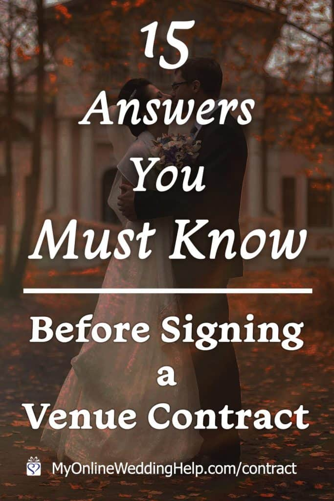 15 Answers You Must Know Before Signing a Wedding Venue Contract - Questions to Ask Your Wedding Venue