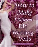 How to Make Three Different DIY Wedding Veils. Tutorials.
