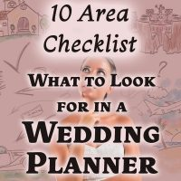 10 Area Checklist. What to look for in a wedding planner.