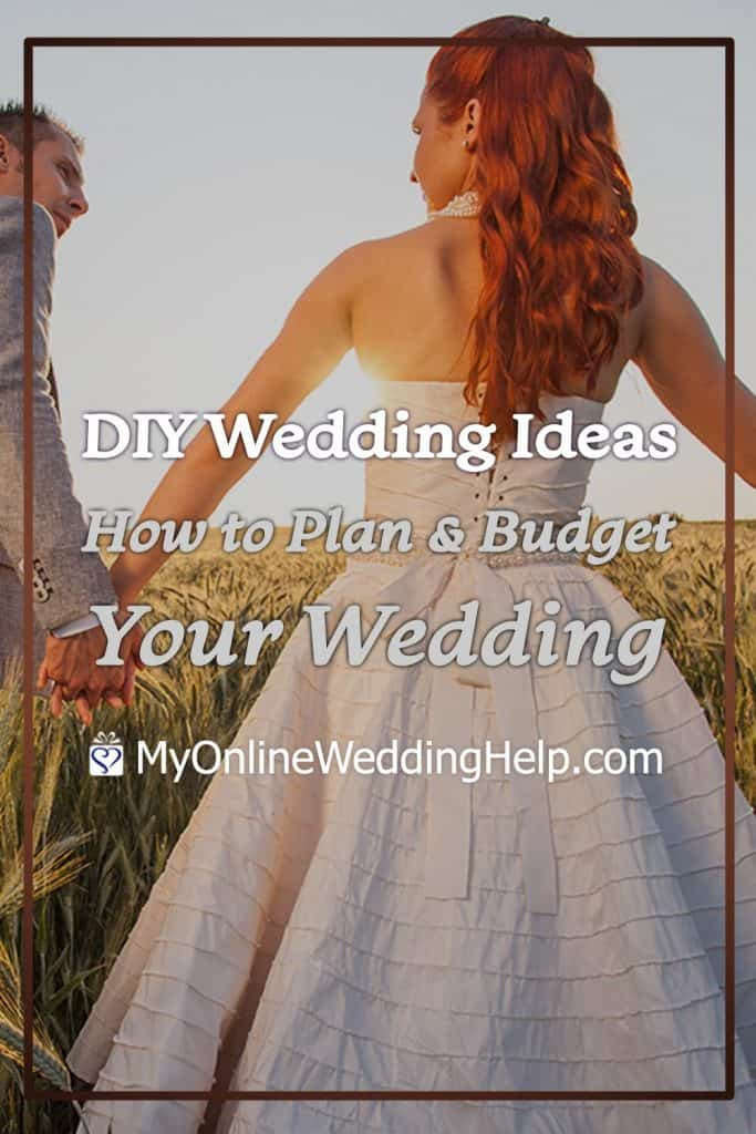 DIY wedding ideas. How to plan and budget your wedding.