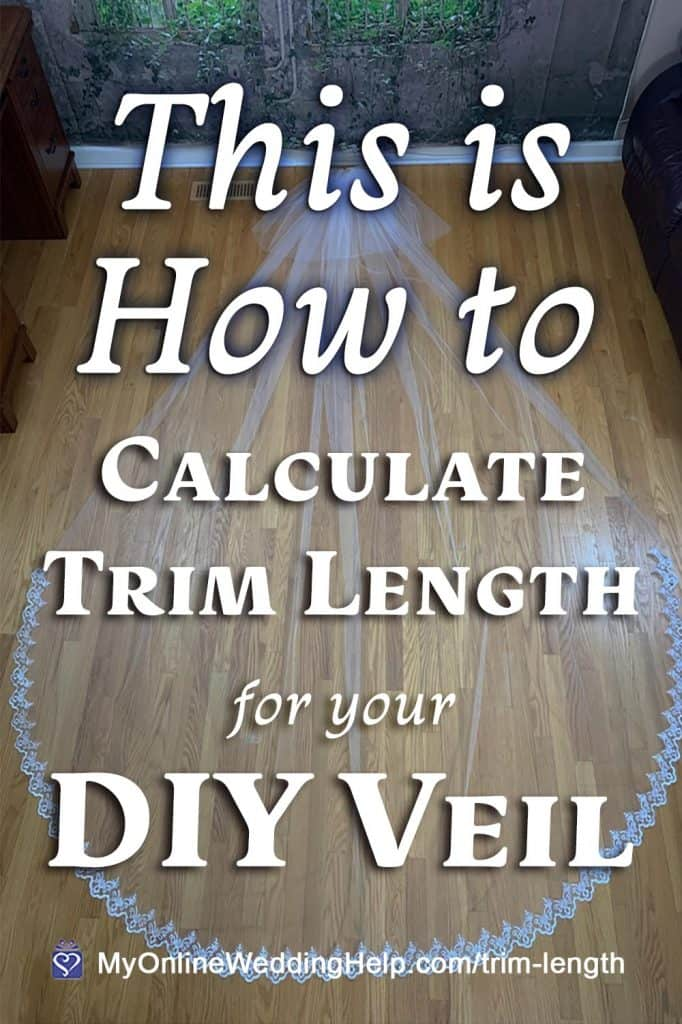 This is How to Calculate Trim Length for Your DIY Veil. Text over a cathedral length two tier wedding veil with lace trim.