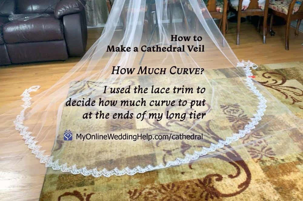 How to make a cathedral veil. How much curve?