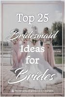 Top 25 Bridesmaid Ideas for Brides