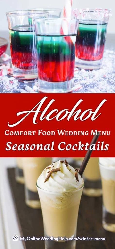 Comfort Food Wedding Menu. Alcohol Beverages. Seasonal Cocktails.