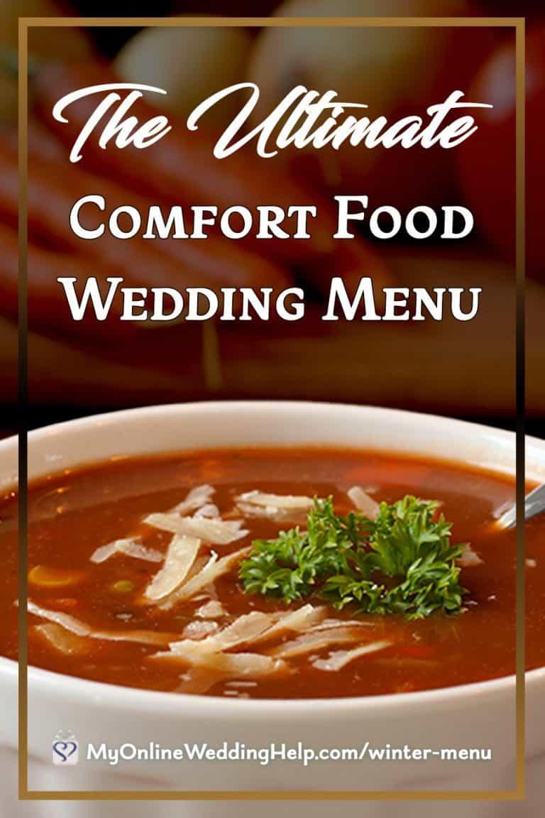 12 Ultimate Comfort Food Wedding Menu Recipes My Online Wedding