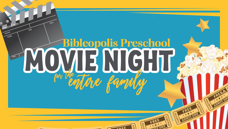 Bibleopolis Preschool Family Movie Night