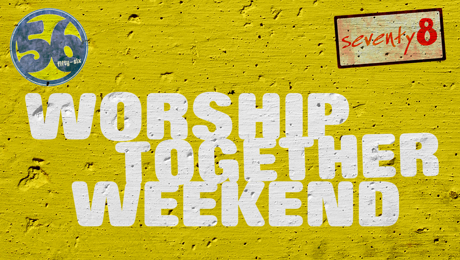 WORSHIP TOGETHER WEEKEND: 5th-8th Grade