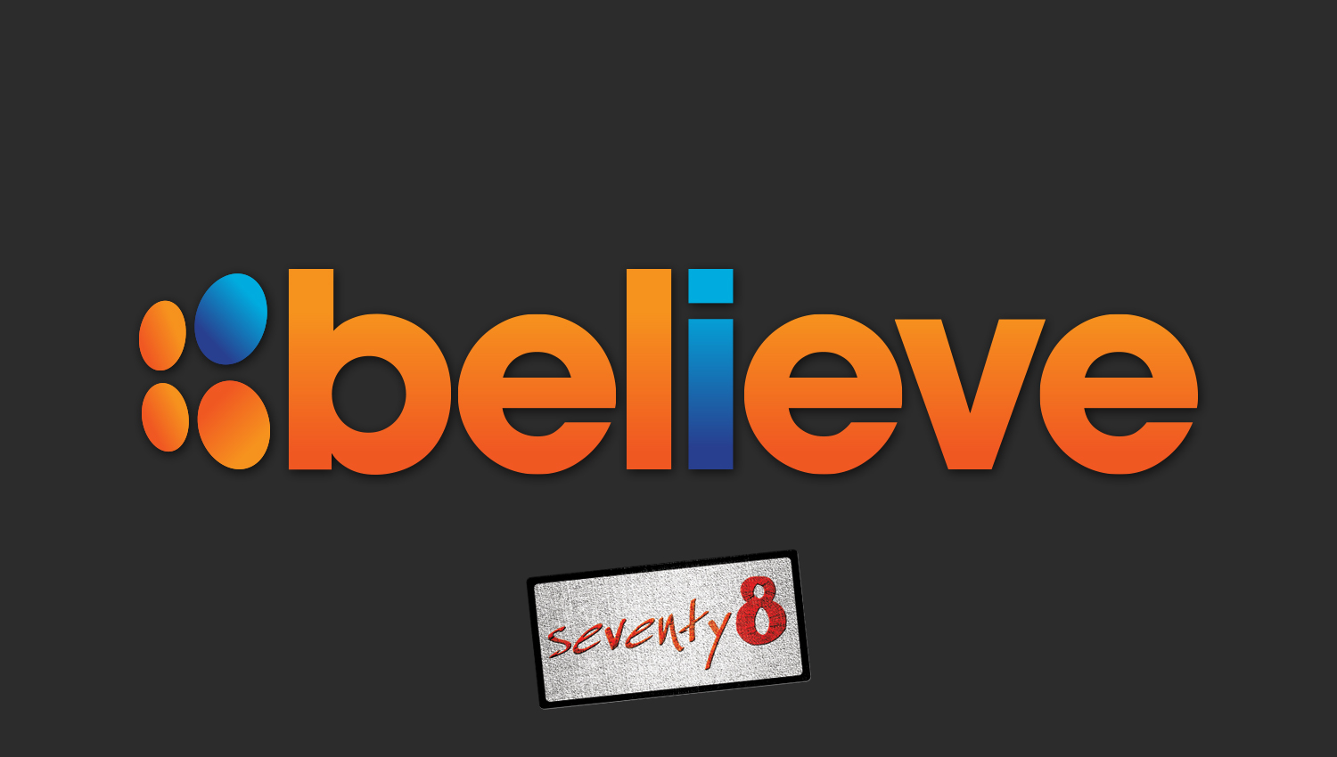 78 Believe Conference