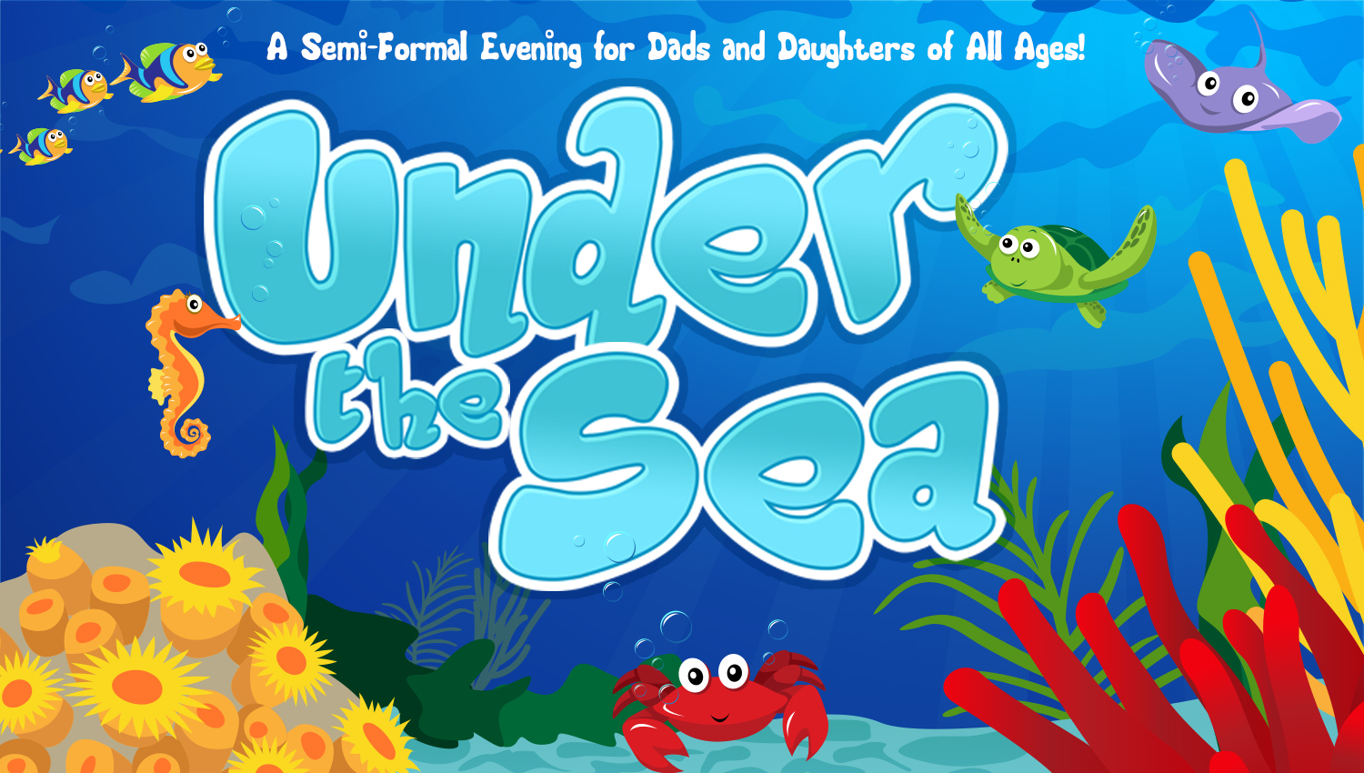 Under The Sea- Father/Daughter Dance