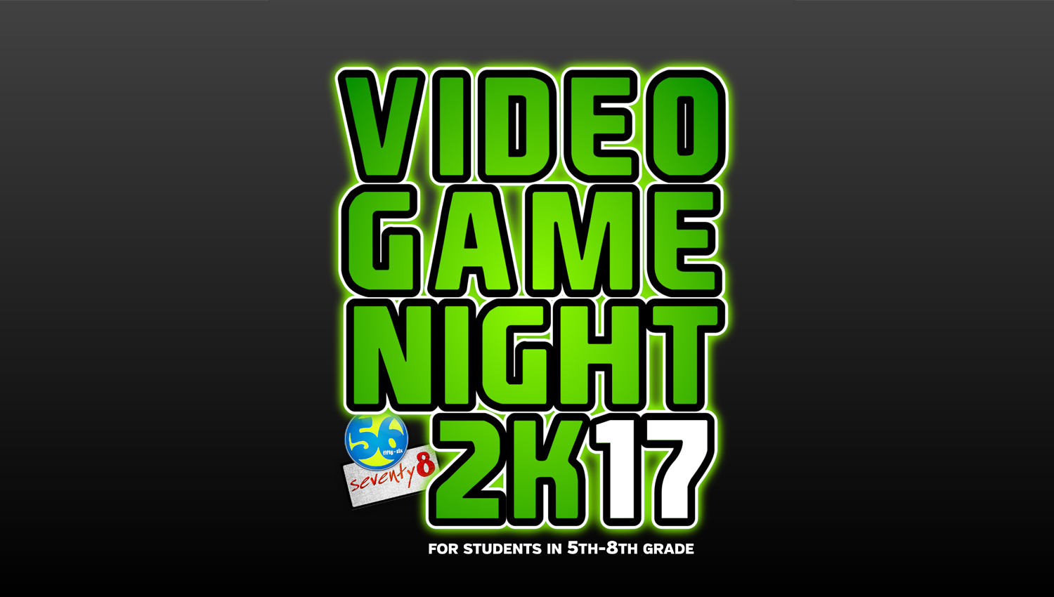 5th-8th Grade Video Game Night 2K17