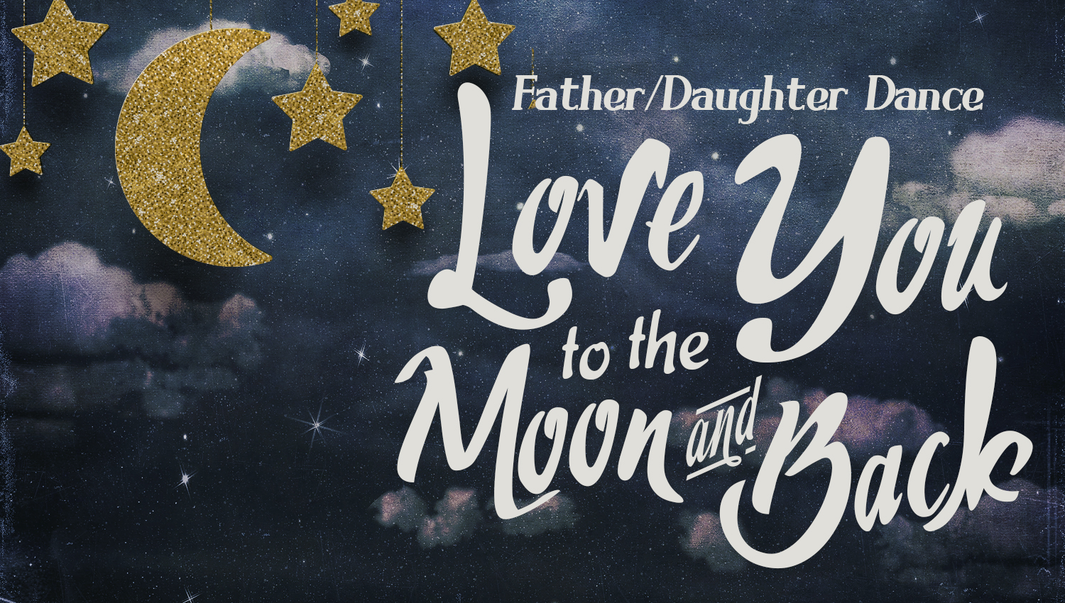Love You To The Moon And Back :: Father/Daughter Dance