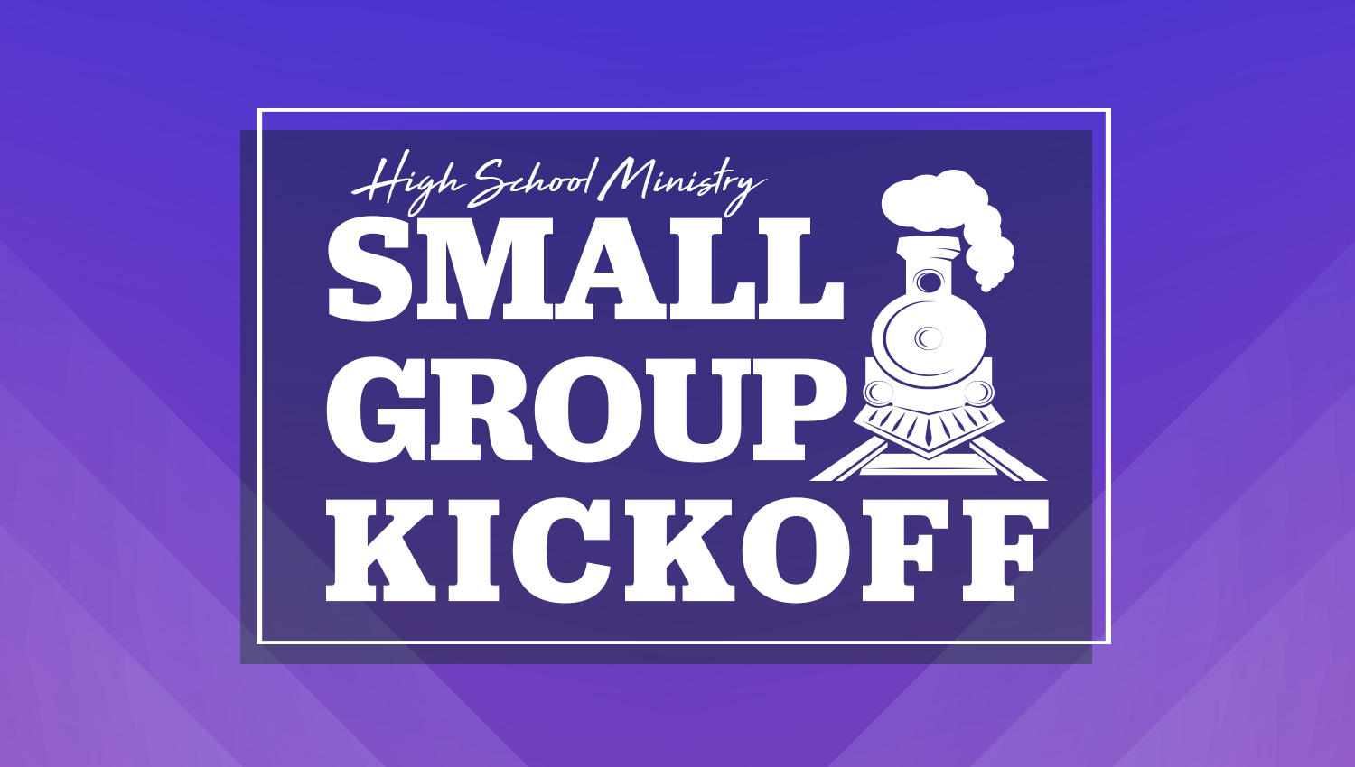 Small Group Kickoff
