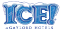 ICE! at Gaylord Hotels Coupons