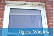 Ugliest Window